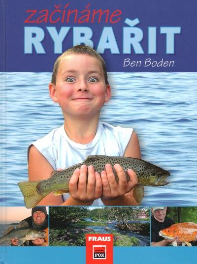 Autor Ben Boden, překlad Milan Wišo, Nakladatelství FRAUS